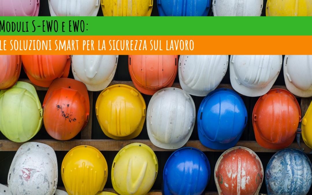 Moduli S-EWO e EWO: le soluzioni smart per la sicurezza sul lavoro